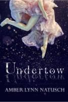 Review: Undertow by Amber Lynn Natusch