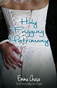 Holy-Frigging-Matrimony-Emma-Chase