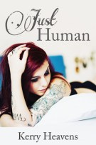 Review: Just Human + Still Human by Kerry Heavens