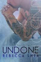 Review: Undone (#2, Unbreakable) by Rebecca Shea