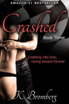 Review: Crashed (#3, Driven) by K. Bromberg