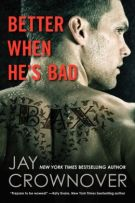 Review + Excerpt: Better When He's Bad (#1, Welcome to the Point) by Jay Crownover