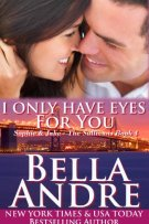 Review: I Only Have Eyes For You (#5, Sullivans) by Bella Andre
