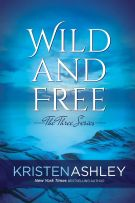 Review: Wild and Free (#3, The Three) by Kristen Ashley