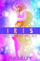 Review: Iris (#2, The Wild Side) by R.K. Lilley