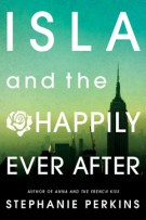 Review: Isla and the Happily Ever After (#3, Anna and the French Kiss) by Stephanie Perkins