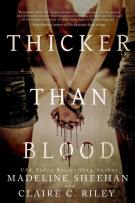 Review: Thicker Than Blood by Madeline Sheehan and Claire C. Riley