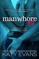 Review + Signed Giveaway: Manwhore +1 (#2, Manwhore) by Katy Evans
