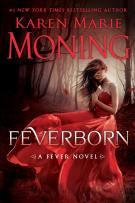 Review: Feverborn (#8, Fever) by Karen Marie Moning