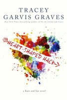 Review + Exclusive Excerpt + Giveaway: Heart-Shaped Hack by Tracey Garvis Graves