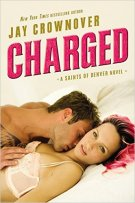 Review: Charged (Saints of Denver) by Jay Crownover