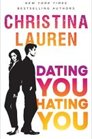 Review: Dating You, Hating You by Christina Lauren