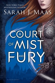 A Court of Mist and Fury Thorns and Roses
