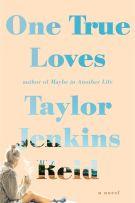 Review: One True Loves by Taylor Jenkins Reid