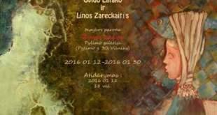 Gvido Latako ir Linos Zareckaitės tapybos paroda
