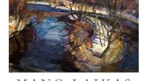 """VALDO ANTANO GURSKIO tapybos paroda """"MANO LAIKAS"""""""