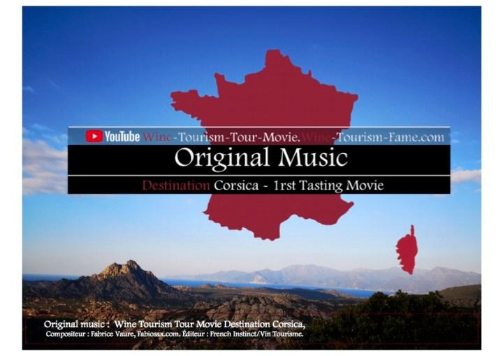 Original Music . Tasting Movie  Corsica - Wine Tourism Tour Movie Wine Tourism Fame.com