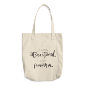 Intersectional Feminism Cotton Tote Bag