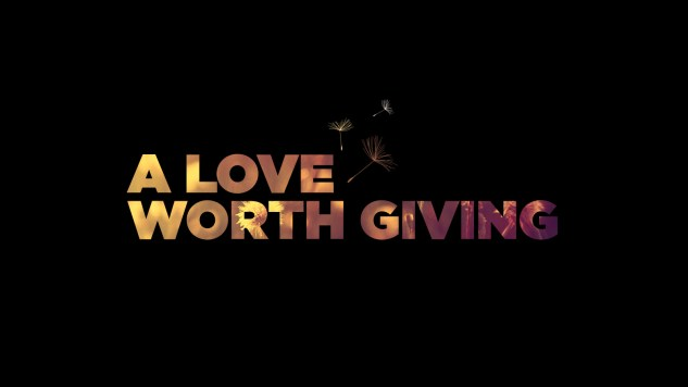 'A Love Worth Giving' poster
