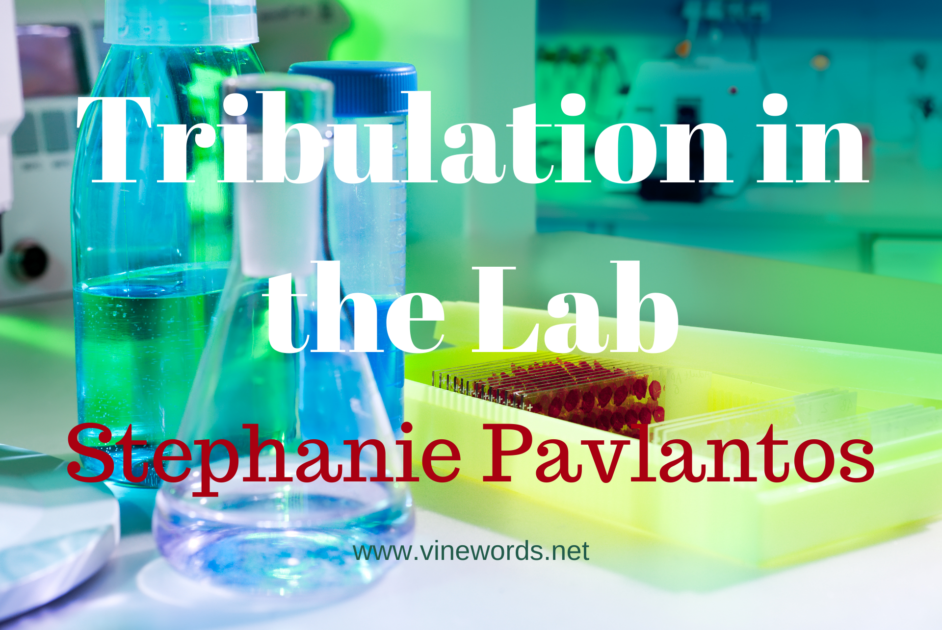 Stephanie Pavlantos: Tribulation in the Lab