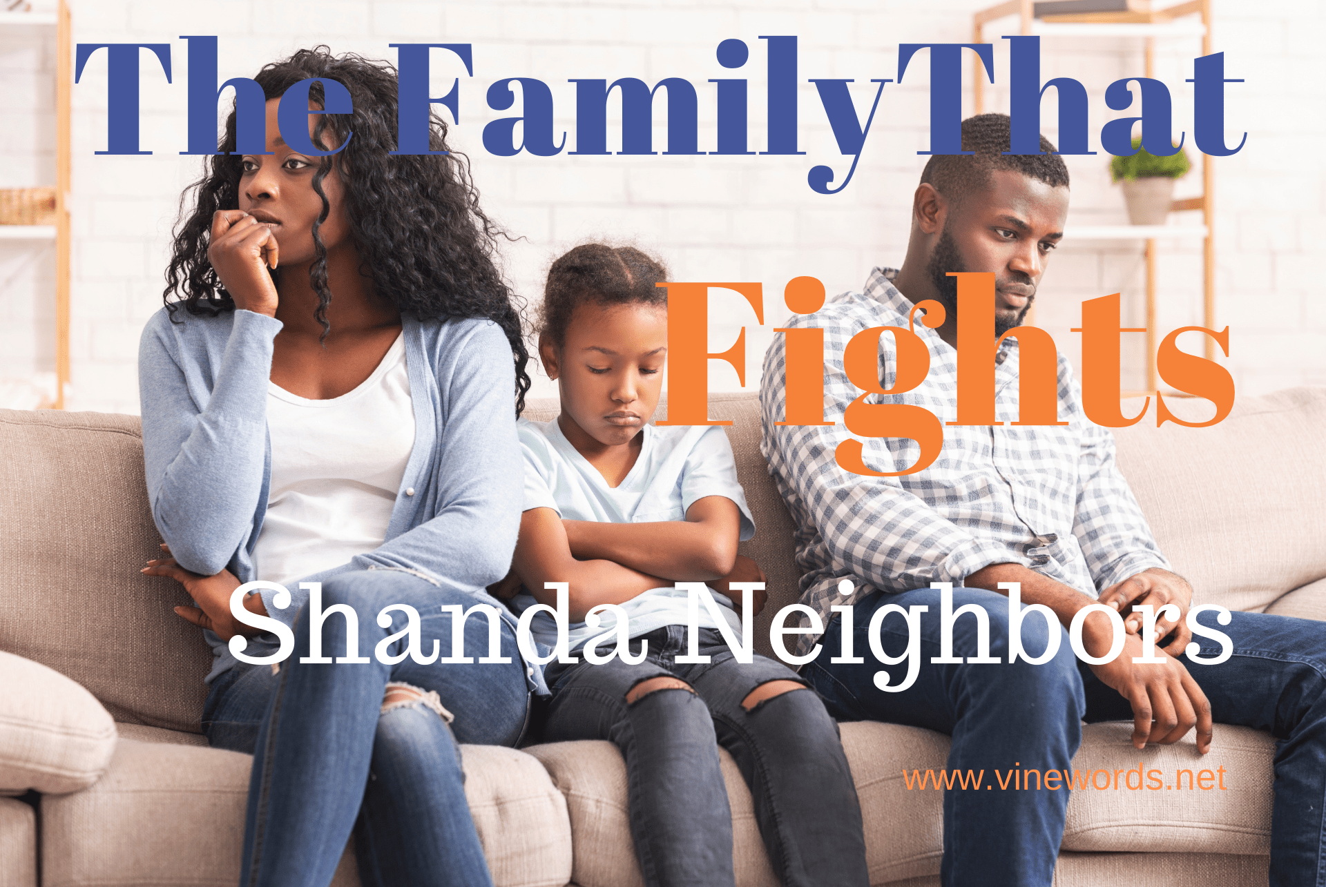 Shanda Neighbors: The Family That Fights