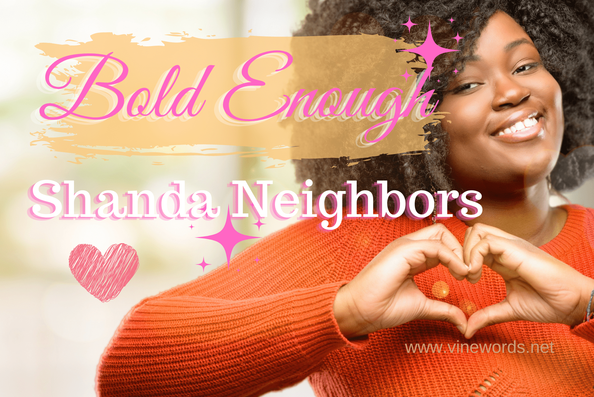 Shanda Neighbors: Bold Enough