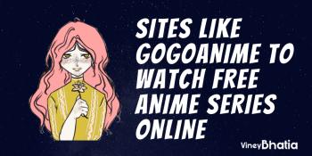 12 Best Sites like Gogoanime to Watch Free Anime Series Online