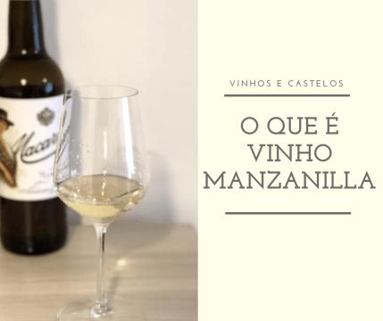 O que é um vinho Manzanilla