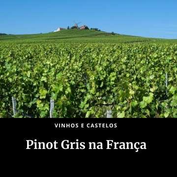 Pinot Gris na França