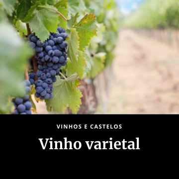 Vinho varietal ou monovarietal