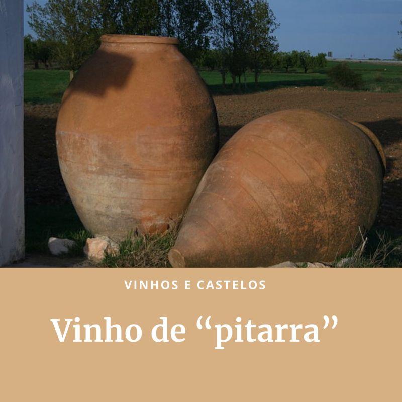 """Vinho de """"Pitarra"""""""
