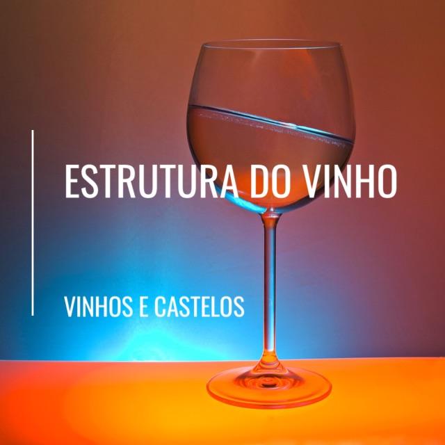 Estrutura do vinho