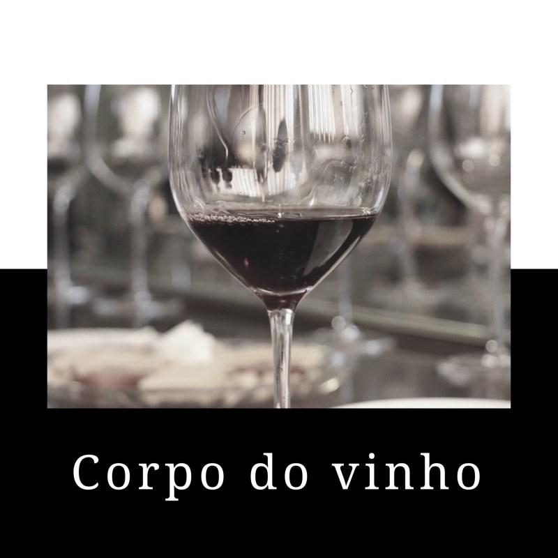O que é o corpo do vinho