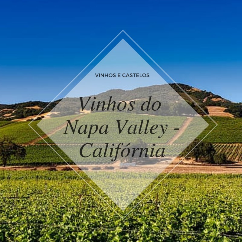 Vinhos de Napa Valley – Califórnia – EUA