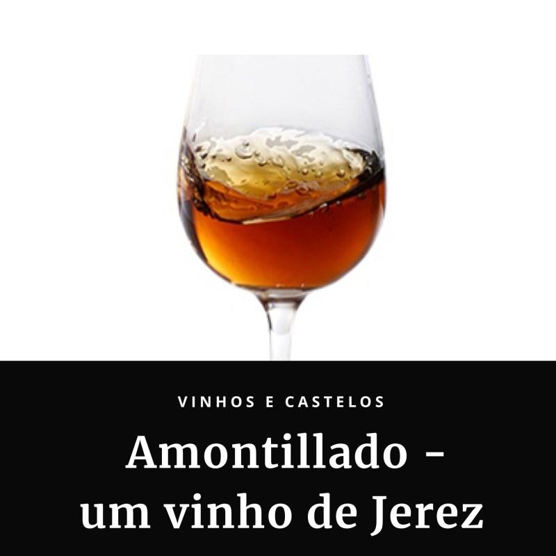 Amontillado – um vinho de Jerez