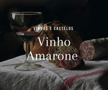 O que é o vinho Amarone?