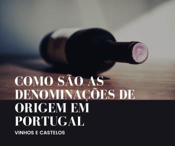 Regulamentação oficial das Denominações de Origem em Portugal