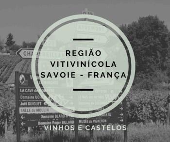 Região vitivinícola de Savoie – França