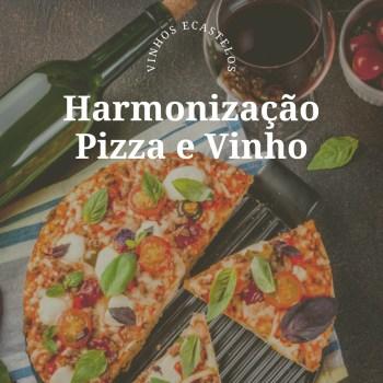 Harmonização pizza com vinho