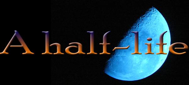 A half-life