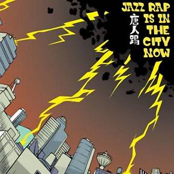《Jazz Rap Is In The City Now》封面