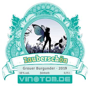 Etikett Vorderseite - Zauberschön - Weißwein - Grauer Burgunder - Spätlese trocken
