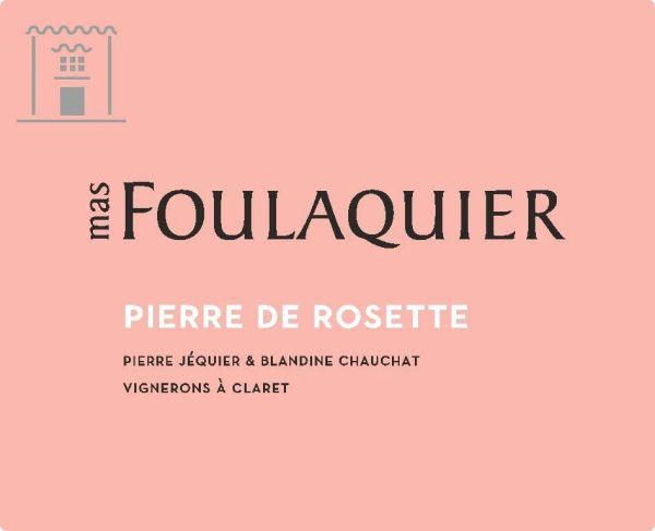 Pierre de Rosette 2019 du Mas Foulaquier