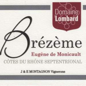 Brézème 2016 Cuvée Eugène de Monicault 2016 du domaine Jean-Louis Lombard