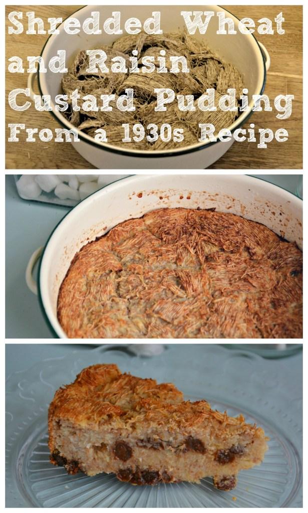 Shredded Wheat and Raisin Custard from a 1930s Recipe