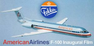 American Airlines Fokker F-100 Inaugural Film