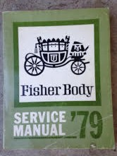 1979 Fisher Body Shop Manual