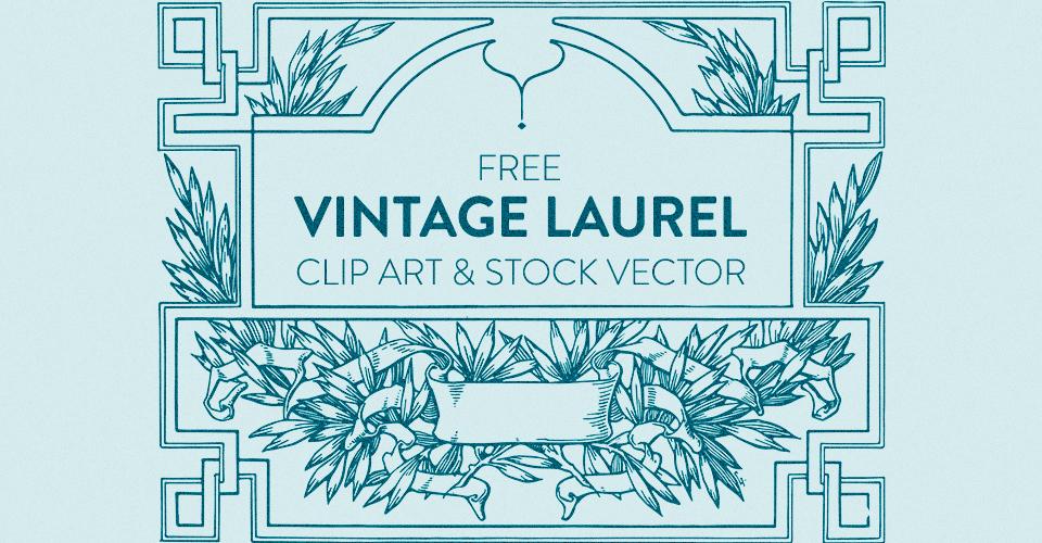 Free Vintage Laurel Scroll Frame Clip Art & Stock Vector
