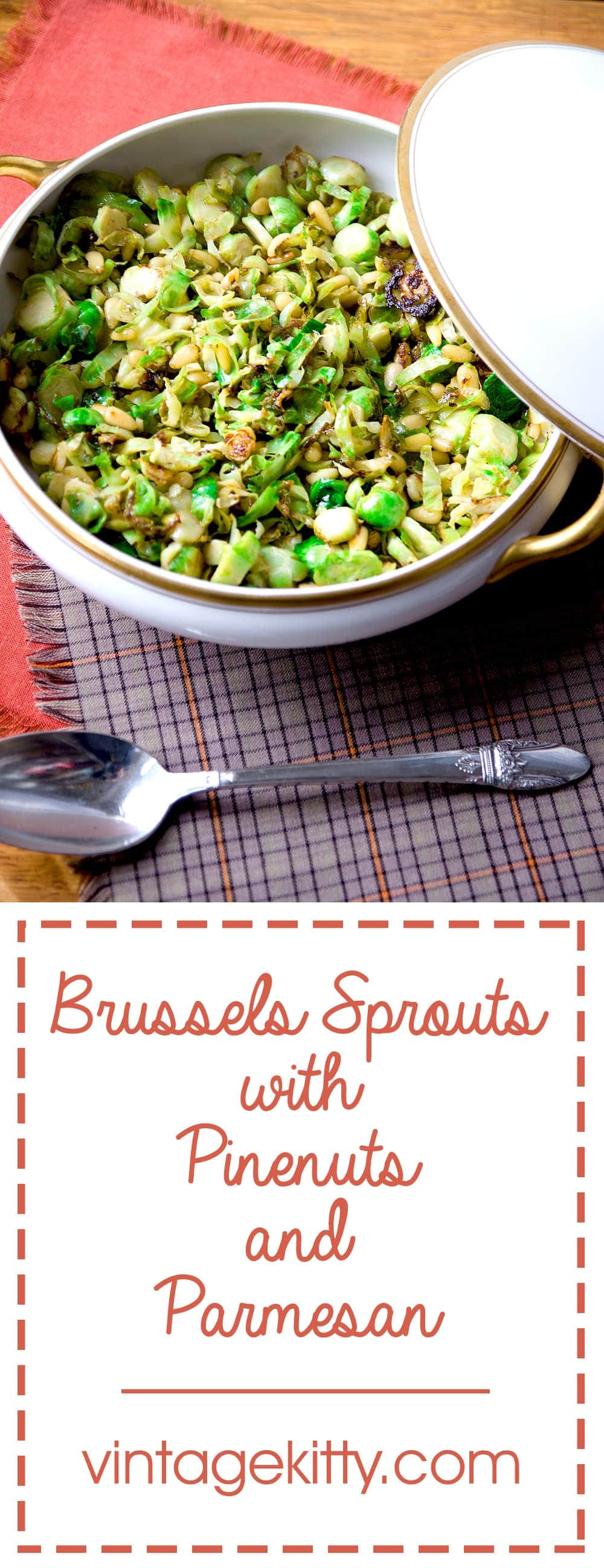 Easy Brussels Sprouts with Pinenuts and Parmesan is a go-to fall recipe. Its fast, contains just a handful of ingredients, and is perfect for any meal, from a weeknight supper to holiday get-togethers | vintagekitty.com