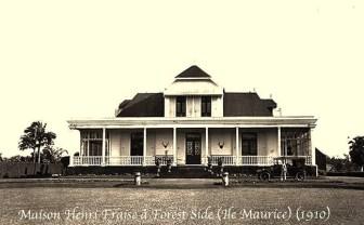 Maison Henri Fraise - Forest Side - Curepipe - 1910